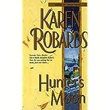 Hunter's Moon: A Novel