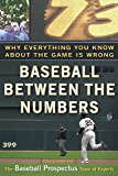 Baseball Between the Numbers: Why Everything You Know About the Game Is Wrong (English Edition)