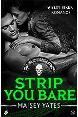Strip You Bare: Deacons of Bourbon Street 4 (A sexy biker romance) Kindle Edition