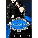 Reborn: Vampire Blood Courtesans: Blood Courtesans (Blood Courtesans Vampire Romance Series Book 1)