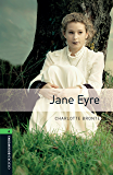 Jane Eyre Level 6 Oxford Bookworms Library (English Edition)