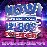 """NOW That's What I Call 12"""" 80s: Extended"""