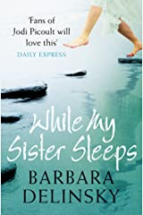 While My Sister Sleeps Kindle Edition