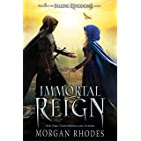 Immortal Reign: A Falling Kingdoms Novel: 6