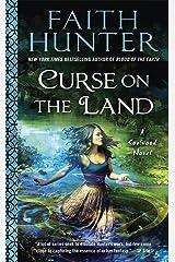 Curse on the Land (A Soulwood Novel Book 2) Kindle Edition
