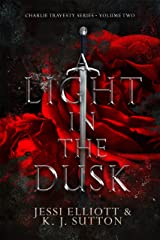 A Light in the Dusk (Charlie Travesty Book 2) Kindle Edition