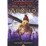 Dark Prophecy (the Trials of Apollo, Book Two): 2