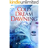 Cold Dream Dawning (Pale Queen Book 2)