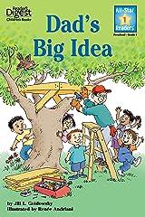 Dad's Big Idea (All-Star Readers) Kindle Edition