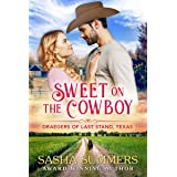 Sweet on the Cowboy (The Draegers of Last Stand Book 1)
