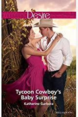 Tycoon Cowboy's Baby Surprise (The Wild Caruthers Bachelors Book 1) Kindle Edition
