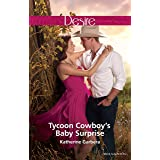 Tycoon Cowboy's Baby Surprise (The Wild Caruthers Bachelors Book 1)