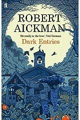 Dark Entries Kindle Edition