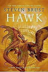 Hawk: A New Novel Vlad Taltos Kindle Edition