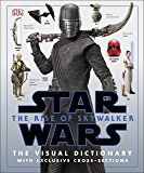 Star Wars The Rise of Skywalker The Visual Dictionary: With Exclusive Cross-Sections (English Edition)