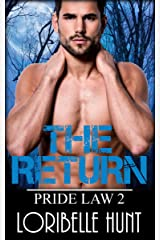 The Return (Pride Law Book 2) Kindle Edition