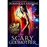 The Scary Godmother (The Paranormal University Files: Skylar Book 2)