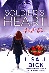 Soldier's Heart Part Two: Brotherhood Protectors World Kindle Edition