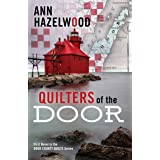 Quilters of the Door: First Novel in the Door County Quilt Series