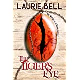 The Tiger's Eye (The Stones of Power Book 2)