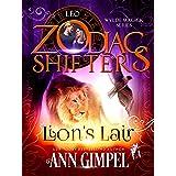 Lion's Lair: A Zodiac Shifters Paranormal Romance: Leo (Wylde Magick Book 2)