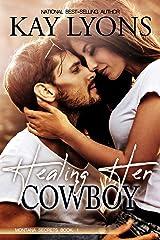 Healing Her Cowboy (Montana Secrets Book 1) Kindle Edition