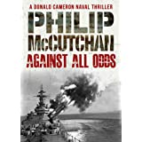 Against All Odds (Donald Cameron Naval Thriller Book 10)