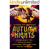 Autumn Nights: 12 Chilling Tales For Midnight (Autumn Nights Charity Anthologies)