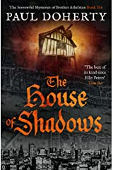 The House of Shadows (The Brother Athelstan Mysteries) Kindle Edition