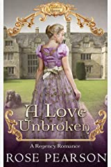 A Love Unbroken: A Regency Romance (Landon House Book 3) Kindle Edition