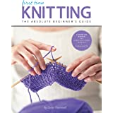 Knitting (First Time): The Absolute Beginner's Guide: Learn by Doing - Step-by-Step Basics + 9 Projects: 2