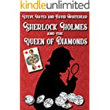 Sherlock Holmes and the Queen of Diamonds (A Sherlock Holmes Mystery)