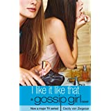 Gossip Girl 5: I Like it Like That