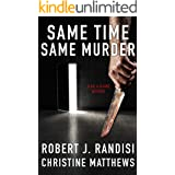 Same Time, Same Murder: A Gil and Claire Hunt Mystery (Gil & Claire Hunt Book 3)