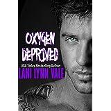 Oxygen Deprived (Kilgore Fire Book 3)
