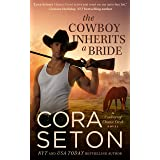 The Cowboy Inherits a Bride (Cowboys of Chance Creek Book 0)