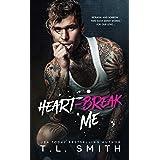 Heartbreak Me (Heartbreak Duet Book 1)