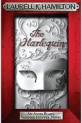 The Harlequin (Anita Blake Vampire Hunter Book 14) Kindle Edition