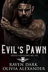 Evil's Pawn: Devil's Outlaws MC (Book Two) (Dark MC Romance) Kindle Edition