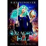 Dragon's Egg: An Urban Fantasy (Dark Streets Book 2)