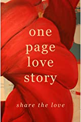 One Page Love Story: Share The Love Kindle Edition