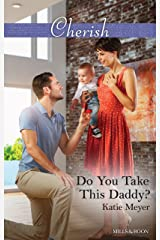 Do You Take This Daddy? (Paradise Animal Clinic Book 3) Kindle Edition
