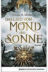 Das Lied von Mond und Sonne: Roman (German Edition) Kindle Edition