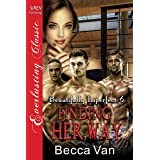 Finding Her Way [Beautifully Imperfect 6] (Siren Publishing Menage Everlasting)
