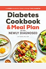 Diabetic Cookbook and Meal Plan for the Newly Diagnosed: A 4-Week Introductory Guide to Manage Type 2 Diabetes Kindle Edition