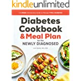 Diabetic Cookbook and Meal Plan for the Newly Diagnosed: A 4-Week Introductory Guide to Manage Type 2 Diabetes