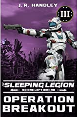 Operation Breakout (The Sleeping Legion Book 3) Kindle Edition