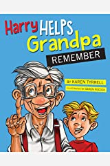 Harry Helps Grandpa Remember Kindle Edition