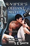 Viper's Defiant Mate: Sarafin Warriors Book 2: Science Fiction Romance (English Edition)