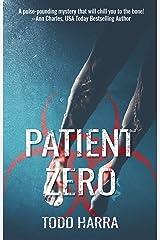 Patient Zero: Clip Undertaking #2 Kindle Edition
